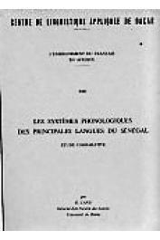 CANU Gaston - Les systèmes phonologiques des principales langues du Sénégal. Étude comparative.