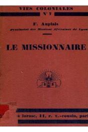 AUPIAIS Francis (R. P.) - Le missionnaire