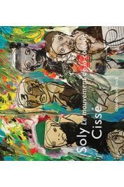 CISSE Soly, SULTAN Olivier (textes de) - Le mouvement de la couleur