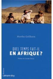 GELLHORN Martha - Quel temps fait-il en Afrique ?