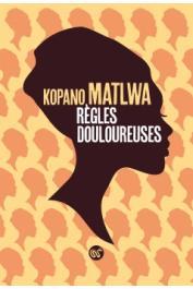 KOPANO MATLWA - Règles douloureuses