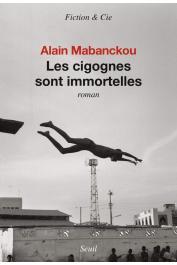MABANCKOU Alain - Les cigognes sont immortelles