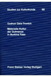 GEIS-TRONICH Gudrun - Materielle Kultur der Gulmance in Burkina Faso