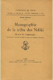 Monographie de la tribu des Ndiki (Banen du Cameroun) Tome 1: Vie matérielle