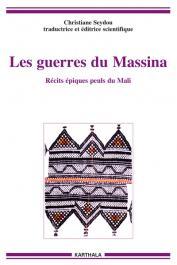 SEYDOU Christiane (éditrice scientifique et traductrice) - Les guerres du Massina. Récits épiques peuls du Mali