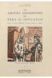 GORREE Georges - Les amitiés sahariennes du Père de Foucauld