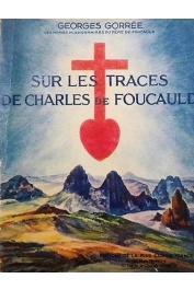 GORREE Georges - Sur les traces de Charles de Foucauld