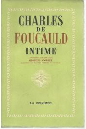 FOUCAULD Charles de, GORREE Georges - Charles de Foucauld intime