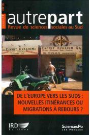 AUTREPART - 77, BREDELOUP Sylvie et Al. - De l'Europe vers les Suds : nouvelles itinérances ou migrations à rebours ?
