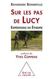 BONNEFILLE Raymonde - Sur les pas de Lucy: Expédition en Ethiopie