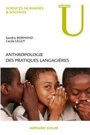 BORNAND Sandra, LEGUY Cécile - Anthropologie des pratiques langagières