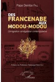 FALL Papa Demba - Des Francenabé aux Modou-Modou : l'émigration sénégalaise contemporaine