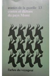 TIENDREBEOGO Yamba - Contes de la gazelle, Tome 13 - Contes et dictons du pays Mossi