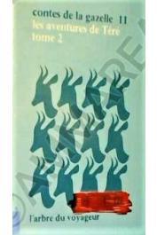IPEKO-ETOMANE Faustin-Albert - Contes de la gazelle, Tome 11 - Les aventures de Téré, tome 2. Contes centrafricains
