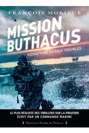 MORIZUR François - Mission Buthacus. Kidnapping en eaux troubles