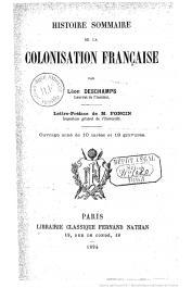 DESCHAMPS Léon - Histoire sommaire de la colonisation française