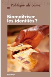 POLITIQUE AFRICAINE n° 152 - Biomaîtriser les identités ?