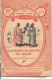 DIAGNE Amadou Mapaté - Les trois volontés de Malic