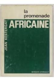 KESTERGAT Jean - La promenade africaine