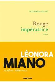 MIANO Leonora - Rouge impératrice. Roman