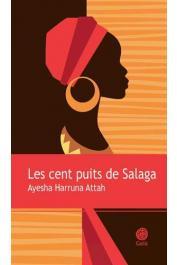 ATTAH Ayesha Harruna - Les cent puits de Salaga