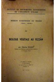 KILLIAN Charles - Mission Scientifique du Fezzân. Tome IV : Biologie végétale au Fezzân