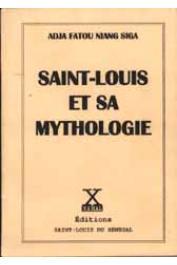 NIANG SIGA Fatou - Saint-Louis et sa mythologie