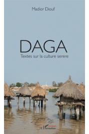 DIOUF Madior - Daga : Textes sur la culture Serere