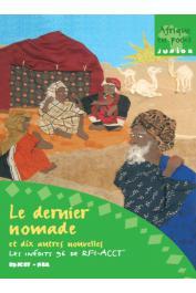 Collectif - Le dernier nomade et 10 autres nouvelles - Les inédits 96 de RFI-ACCT