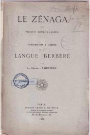 FAIDHERBE (Le Général) - Le Zénaga des tribus sénégalaises. Contribution à l'étude de la langue berbère