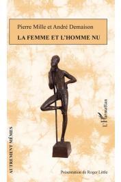 MILLE Pierre, DEMAISON André, LITTLE Roger (présentation) - La femme et l'homme nu