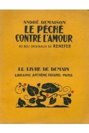 DEMAISON André - Le Péché contre l'amour