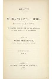 RICHARDSON James - Narrative of a mission to Central Africa performed in the years 1850-51, under the orders and expense of Her Majesty's Government