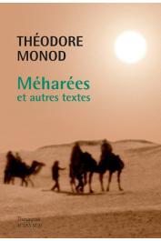 MONOD Théodore - Méharées et autres textes