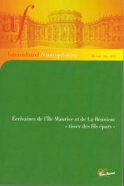 """Interculturel Francophonies - 28 - Écrivaines de l'Île Maurice et de La Réunion: """"Tisser des fils épars""""."""