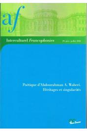 Interculturel Francophonies - 29 - Poétique d'Abdourahman A. Waberi. Héritages et singularités.