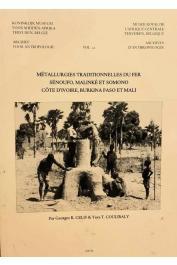 CELIS Georges R., COULIBALY Yaya T. - Métallurgies traditionnelles du fer. Sénoufo, Malinké et Somono. Côte d'Ivoire, Burkina Faso et Mali