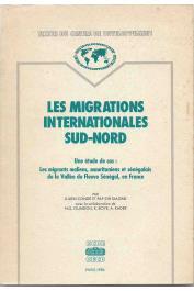 CONDE Julien, DIAGNE Pap Syr - Les migrations internationales sud-nord. Une étude de cas : les migrants maliens, mauritaniens et sénégalais de la Vallée du Fleuve Sénégal, en France