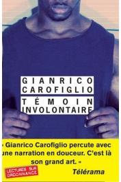 CAROFIGLIO Gianrico - Témoin involontaire