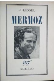 KESSEL Joseph - Mermoz  (première édition NRF)