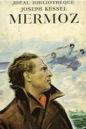 KESSEL Joseph - Mermoz (édition de 1951)