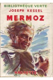 KESSEL Joseph - Mermoz (édition de 1950 avec jaquette)