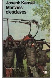 KESSEL Joseph - Marchés d'esclaves suivi de L'Irlande révolutionnaire