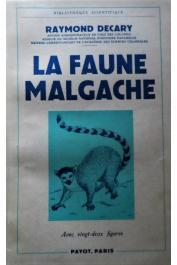 DECARY Raymond - La faune malgache, son rôle dans les croyances et les usages indigènes