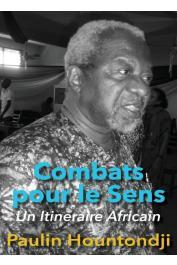 HOUNTONDJI Paulin J. - Combats pour le sens. Un itinéraire africain