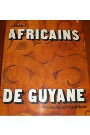 HURAULT Jean - Africains de Guyane. La vie matérielle et l'art des noirs réfugiés de Guyane (2eme édition)