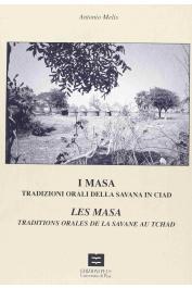 MELIS Antonino ou MELIS Antonio - I Masa, Tradizioni orali della savana in Ciad / Les Masa, Traditions orales de la savane au Tchad