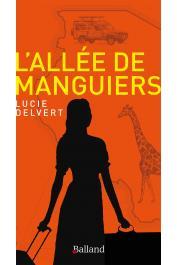 DELVERT Lucie - L'allée de manguiers