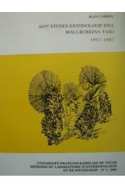 CAPRON Jean - Sept études d'ethnologie Bwa. Mali - Burkina Faso - 1957-1987