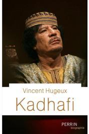 HUGEUX Vincent - Kadhafi
